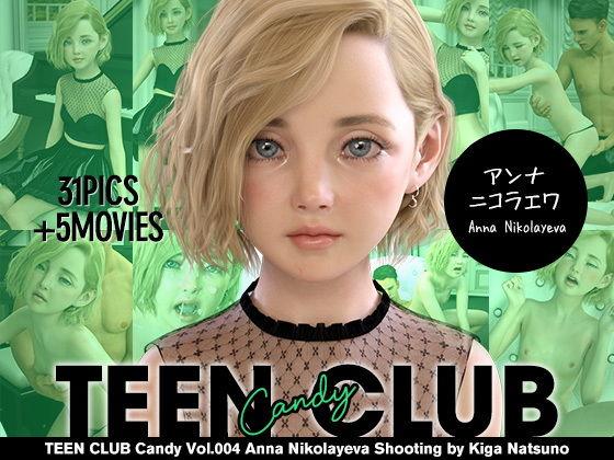 【新着同人誌】TEEN CLUB Candy 004 アンナ ニコラエワのトップ画像